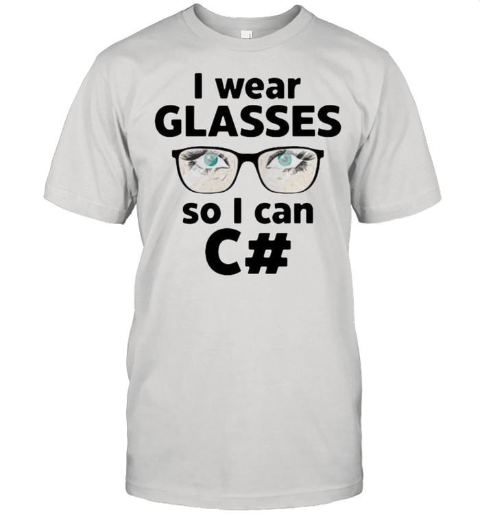 I wear glasses so I can C#  Classic Men's T-shirt