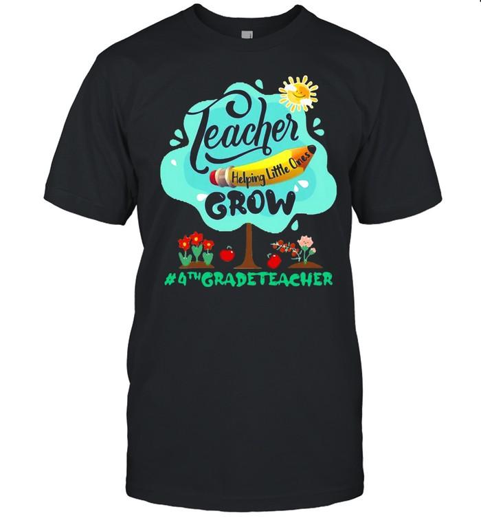 Teacher Helping Little Ones Grow 4th Grade Teacher T-shirt Classic Men's T-shirt