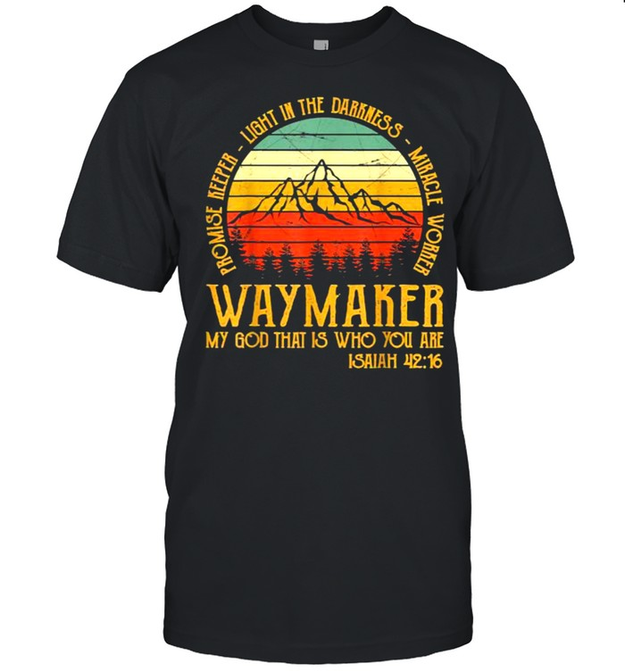 Waymaker my god that is who you are isaiah vintage shirt Classic Men's T-shirt