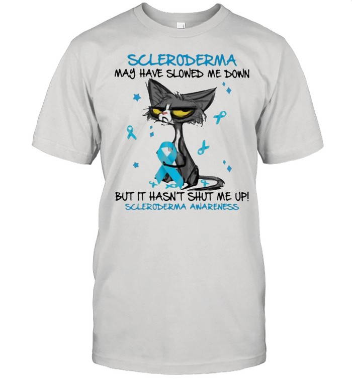 Scleroderma May Have Slowed Me Down But It Hasn't Shut Me Up Awareness Cat  Classic Men's T-shirt