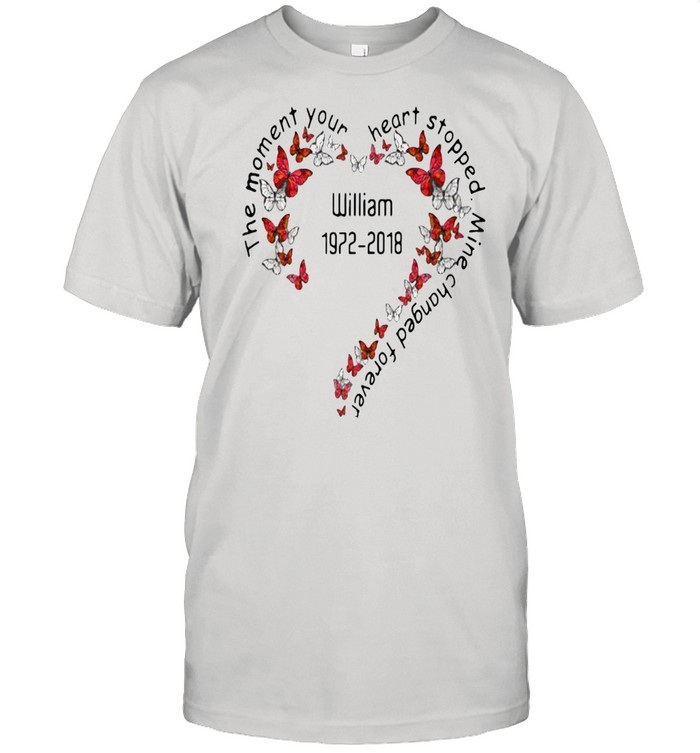 The Moment Your Heart Stopped Mine Changed Forever William 1972-2018 T-shirt Classic Men's T-shirt