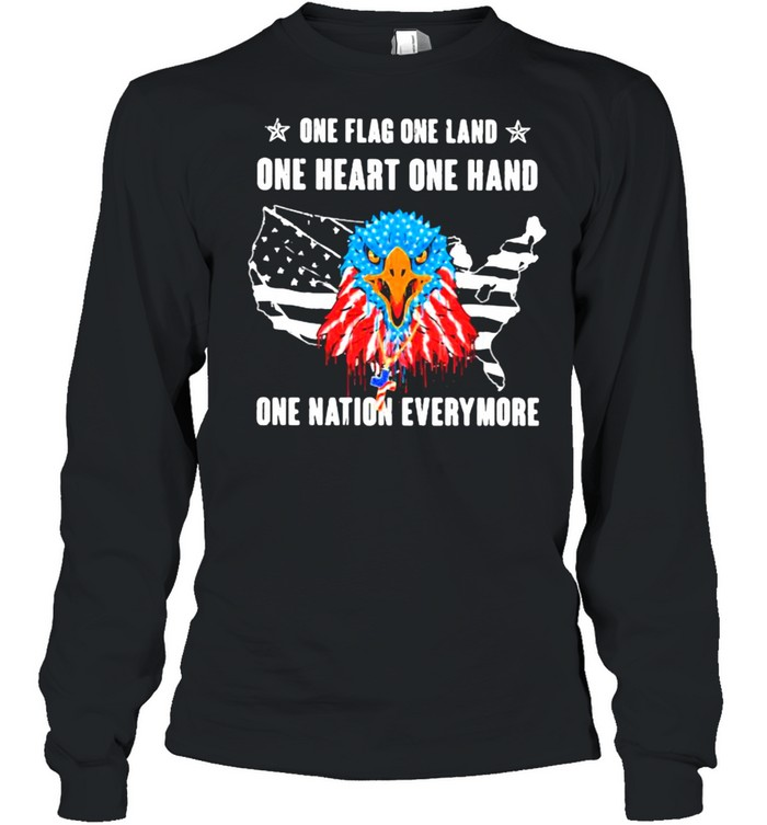 One Flag One Land One Heart One Hand One Nation Everymore Eagle American Flag  Long Sleeved T-shirt