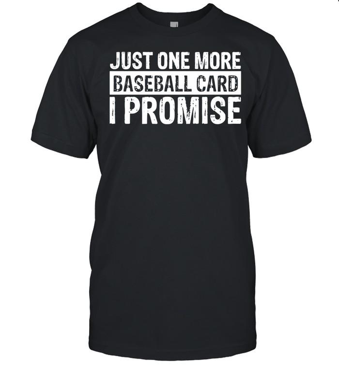 Humorous Baseball Card Collector Gag Sayings  Classic Men's T-shirt