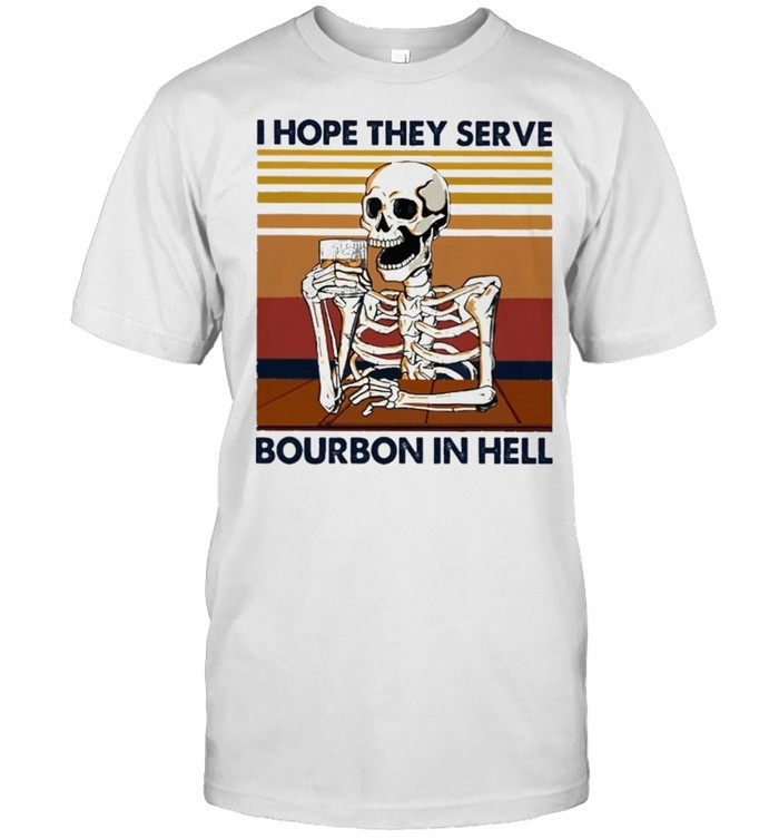 Skeleton I hope they serve Bourbon in hell vintage shirt Classic Men's T-shirt