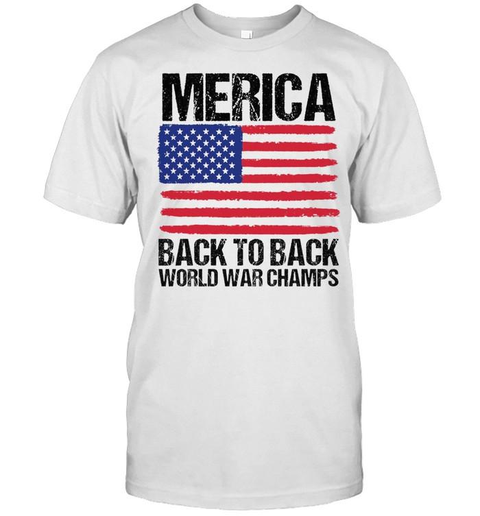 Merica back to back world war champs American flag shirt Classic Men's T-shirt