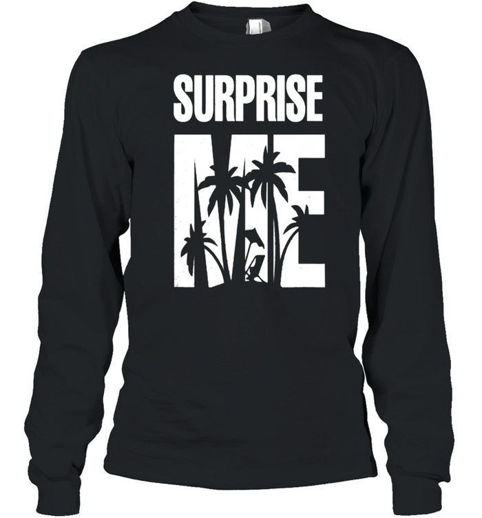 Surprise Me Summer Vacation T- Long Sleeved T-shirt