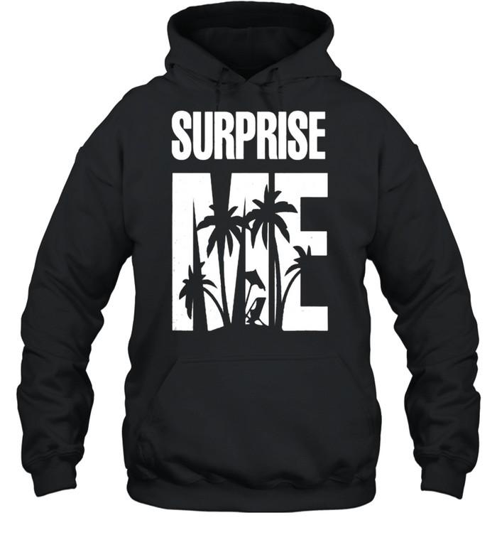 Surprise Me Summer Vacation T- Unisex Hoodie