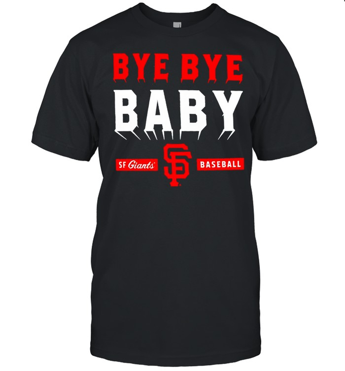 San Francisco Giants bye bye baby shirt Classic Men's T-shirt