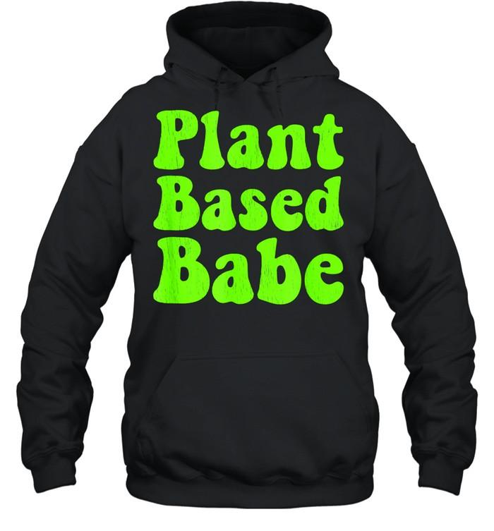 Whole Foods Plant Based WFPB Babe Distressed shirt Unisex Hoodie