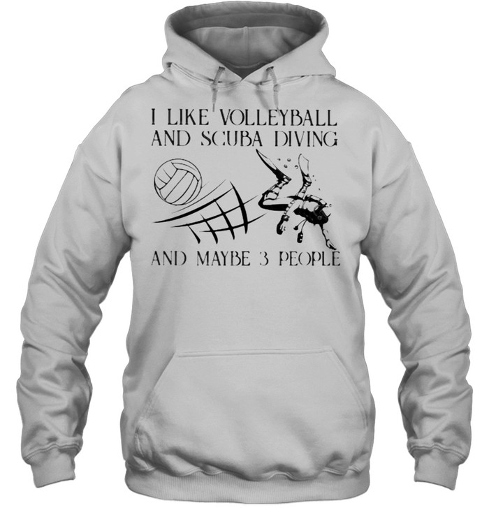 I Like Volleyball And Scuba Diving And Maybe 3 People Vintage  Unisex Hoodie