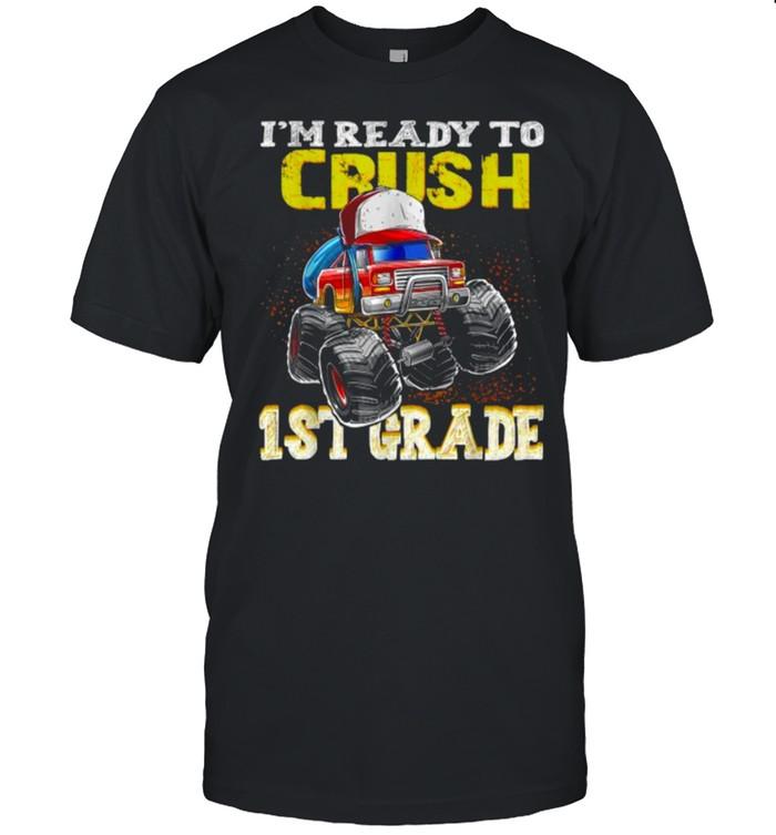 Im Ready To Crush 1st Grade Monster Truck T- Classic Men's T-shirt