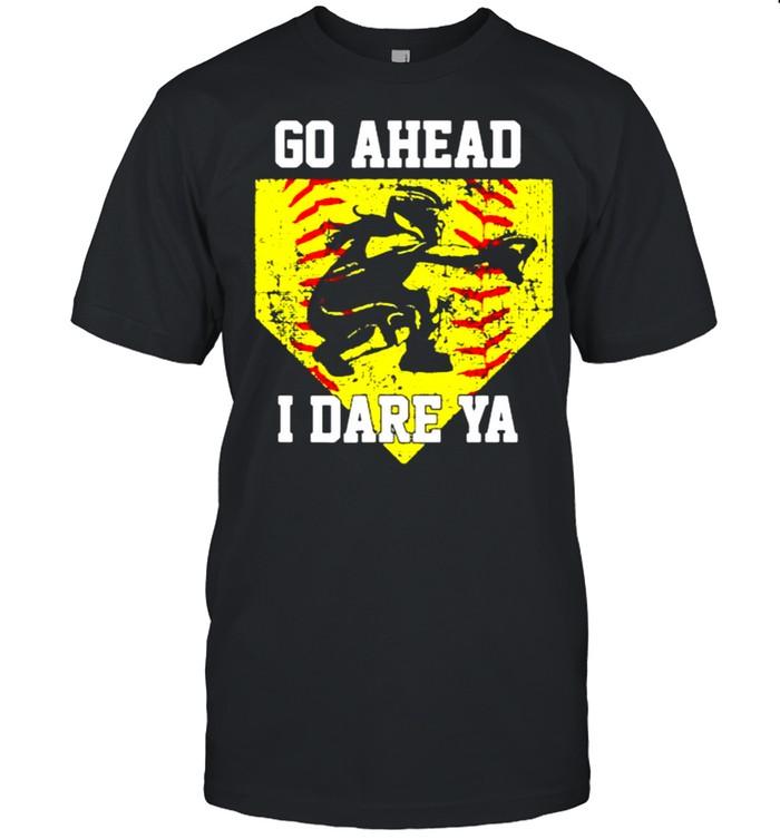Go ahead i dare ya shirt Classic Men's T-shirt