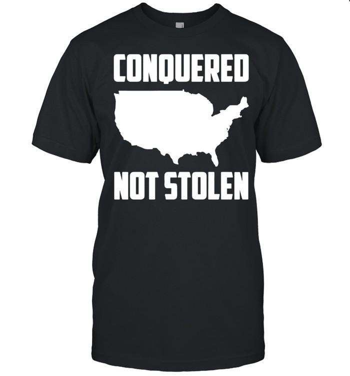 America conquered not stolen shirt Classic Men's T-shirt