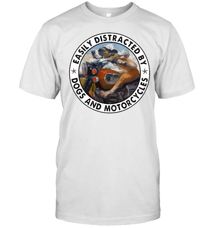 Easily Distracted By Dogs And Motorcycles  Classic Men's T-shirt