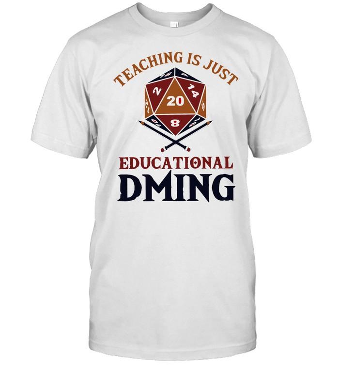 Teaching just education dming shirt Classic Men's T-shirt