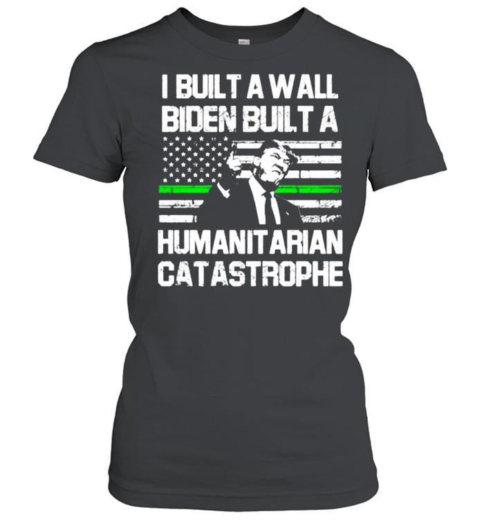 I built a wall biden built a humanit arian catastrophe american flag shirt Classic Women's T-shirt