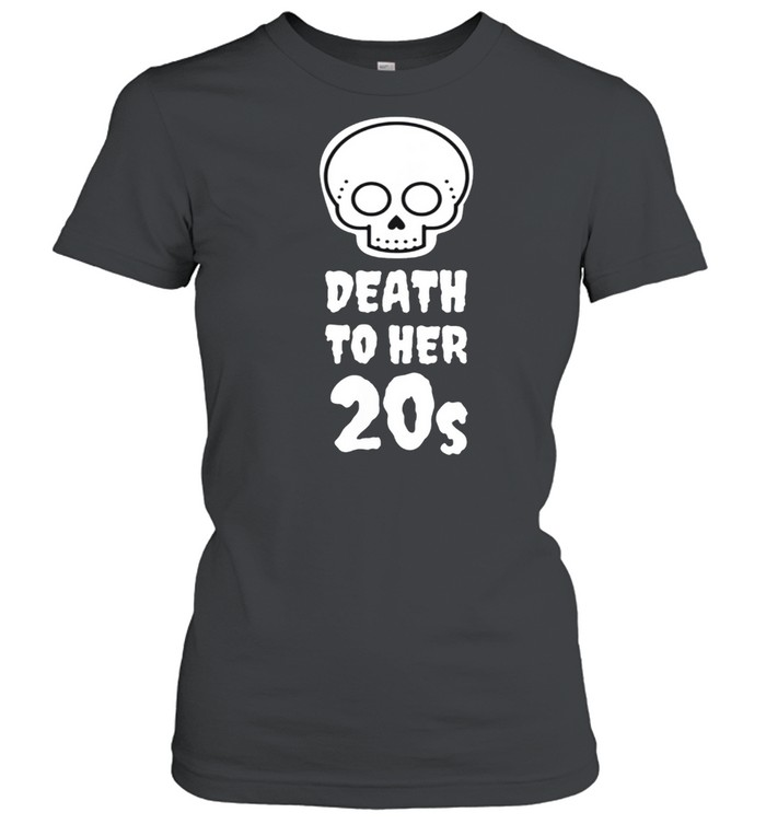 Death to 20s Black 30th Birthday Funeral Party Tombstone shirt Classic Women's T-shirt