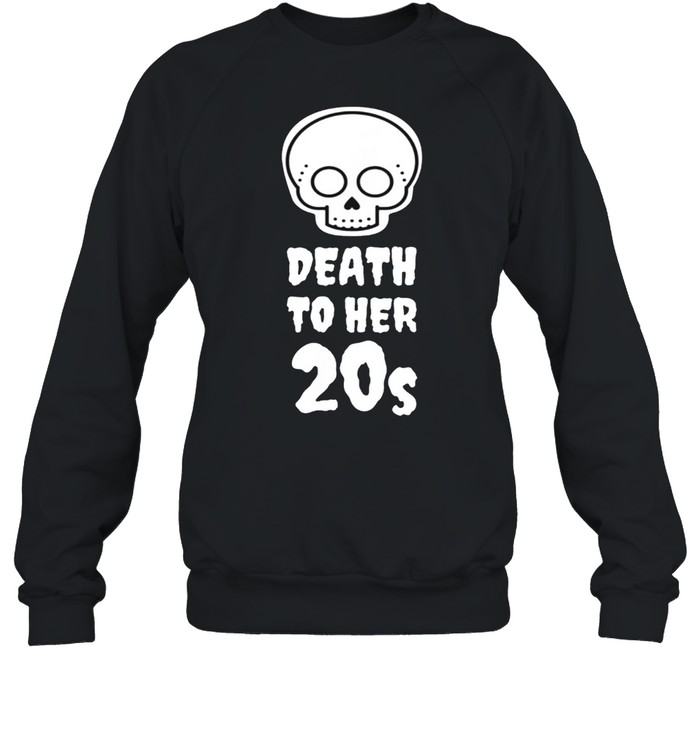 Death to 20s Black 30th Birthday Funeral Party Tombstone shirt Unisex Sweatshirt