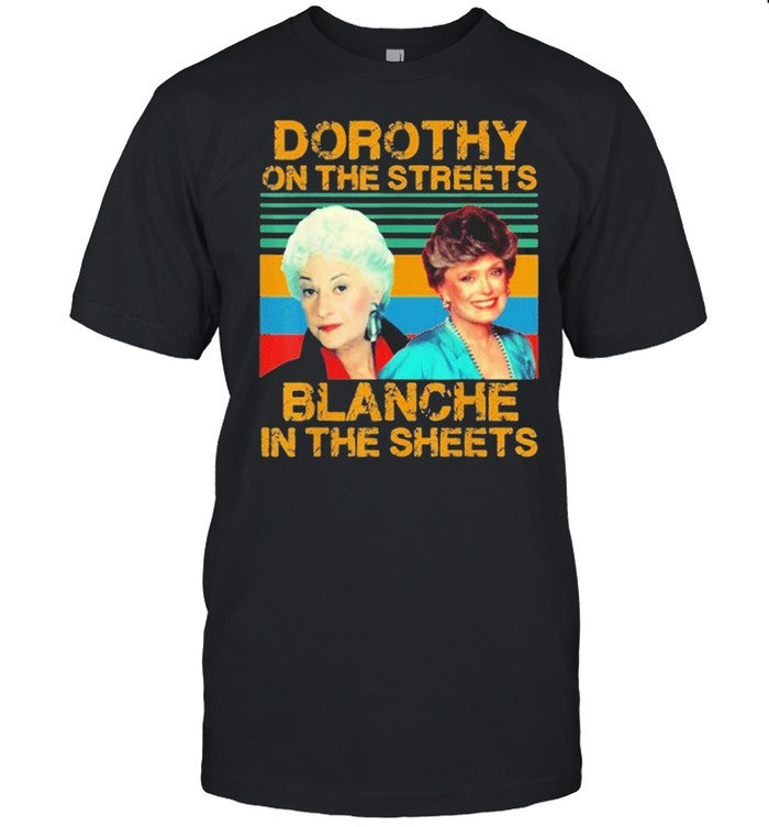Dorothy On The Streets Blanche In The Sheets Vintage shirt Classic Men's T-shirt