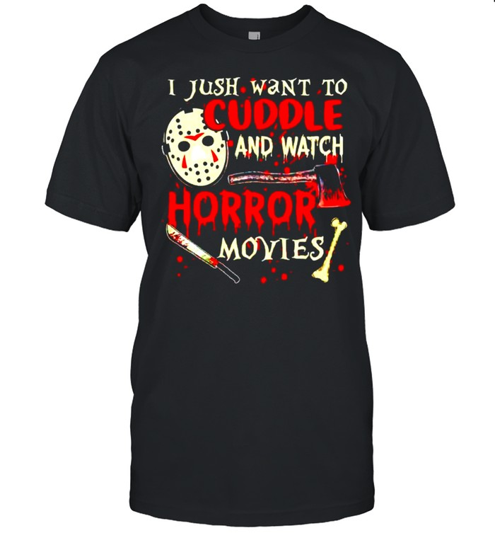 Jason Voorhees I just want to cuddle and watch horror movies shirt Classic Men's T-shirt