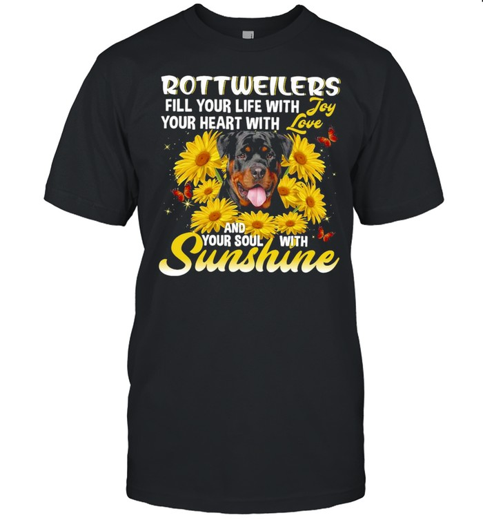 Rottweiler Dog Fill Your Life With Your Heart With And Your Soul With Sunshine T-shirt Classic Men's T-shirt