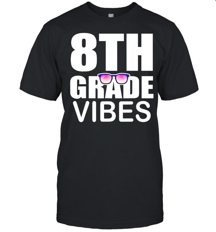 8th grade vibes first day of school 8th grade shirt Classic Men's T-shirt
