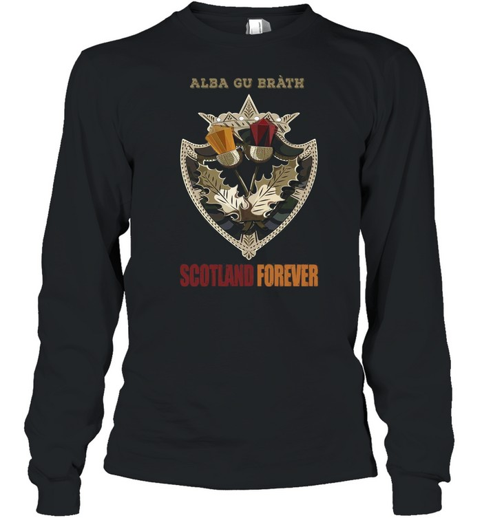 Alba Gu Bràth Scotland Forever T-shirt Long Sleeved T-shirt