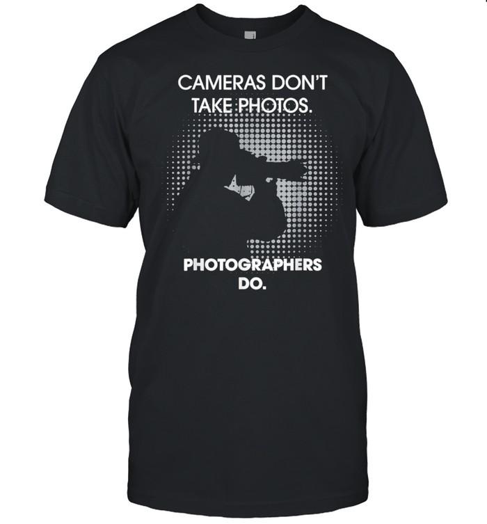 Cameras Don't Take Photos Saying Photography, Photographer shirt Classic Men's T-shirt