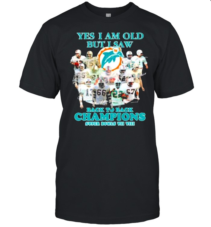 Yes I Am Old But I Saw Back To Back Champions Super Bowls VII  Classic Men's T-shirt