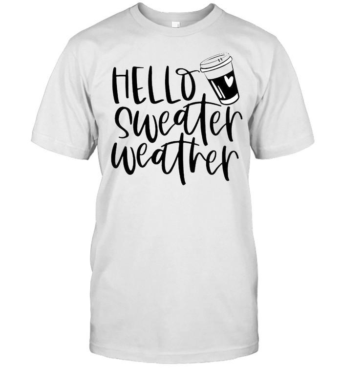Hello sweater weather shirt Classic Men's T-shirt