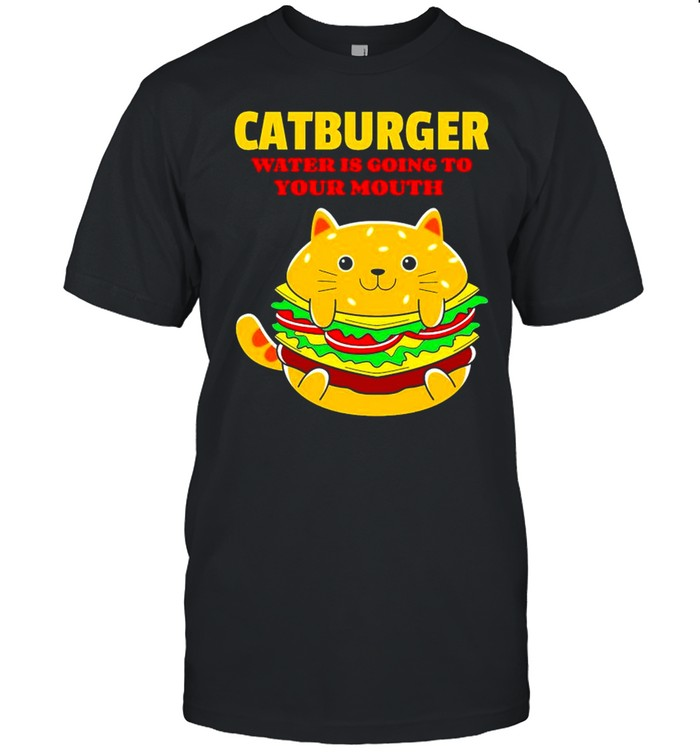 Catburger water is going to your mouth shirt Classic Men's T-shirt