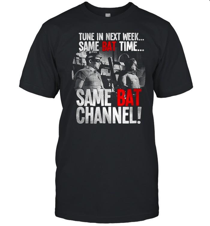 Batman TV Tune In Next Week Same Bat Time Same Bat Channel T-shirt Classic Men's T-shirt
