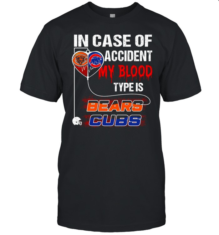 In Case Of Accident My Blood Type Is Bears Cubs T-shirt Classic Men's T-shirt