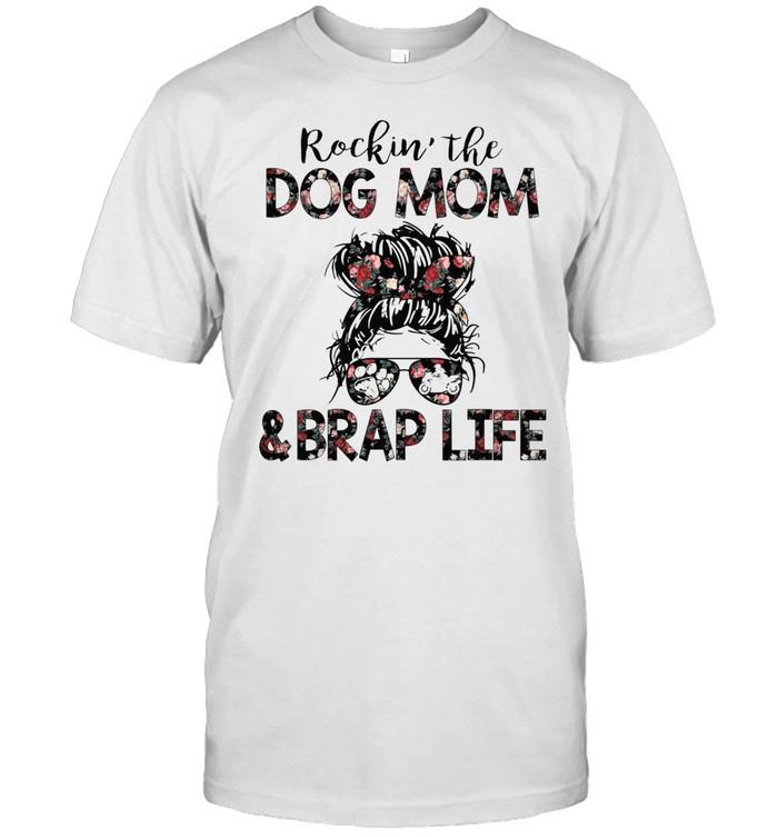 The Girl Rockin The Dog Mom And Brap Life shirt Classic Men's T-shirt