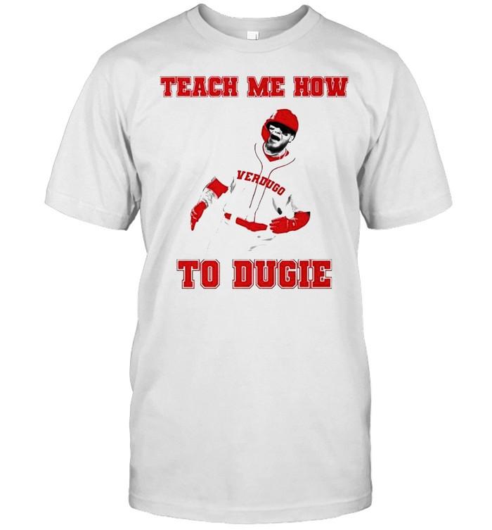Alex Verdugo teach me how to dugie shirt Classic Men's T-shirt