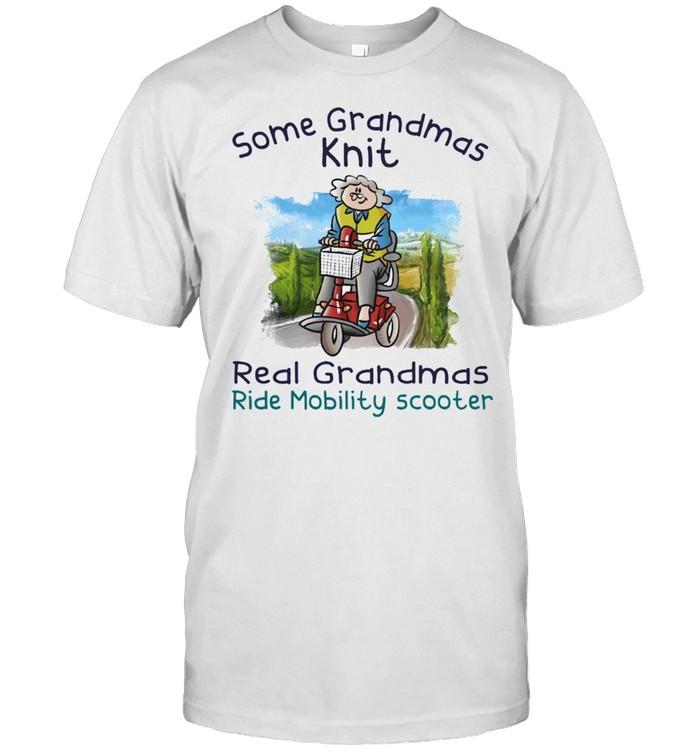 Some grandmas knit real grandmas ride mobility scooter shirt Classic Men's T-shirt