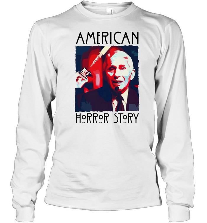 Fauci American horror story shirt Long Sleeved T-shirt