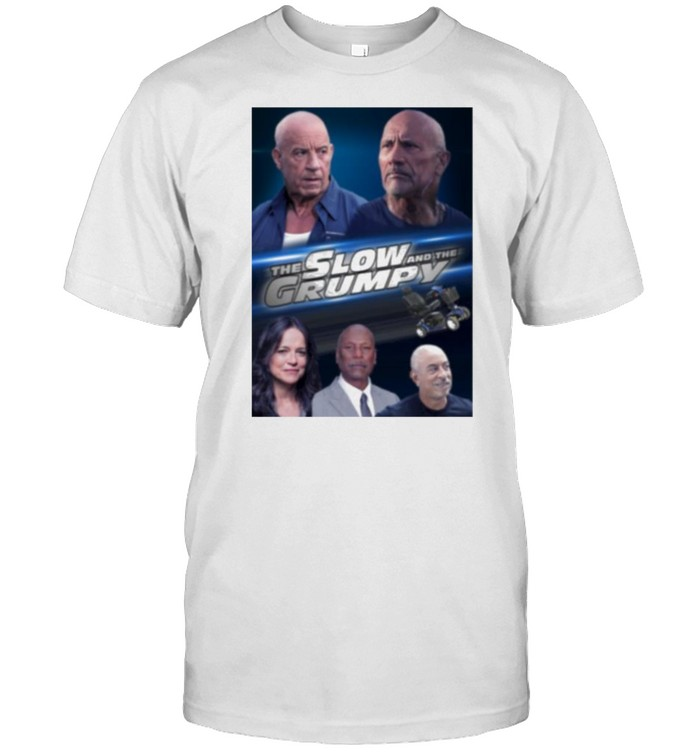 The Slow And The Grumpy Fast Furious Vin Diesel Dom Toretto Letty Dwayne The Rock Johnson  Classic Men's T-shirt