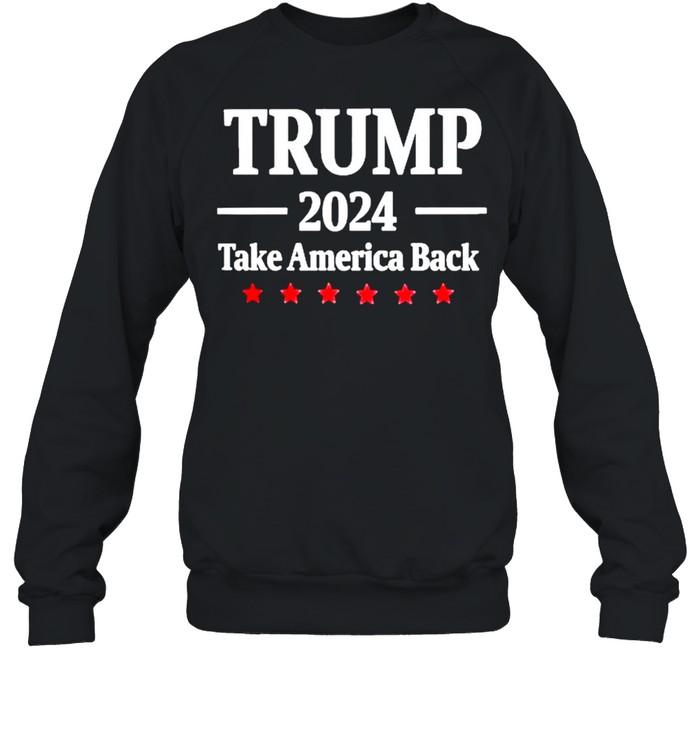 Trump 2021 take America back shirt Unisex Sweatshirt
