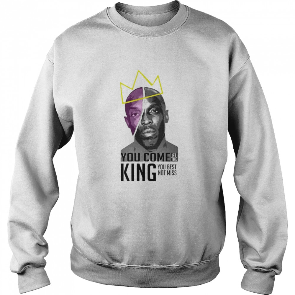 Michael K. Williams you come at the king you best shirt Unisex Sweatshirt