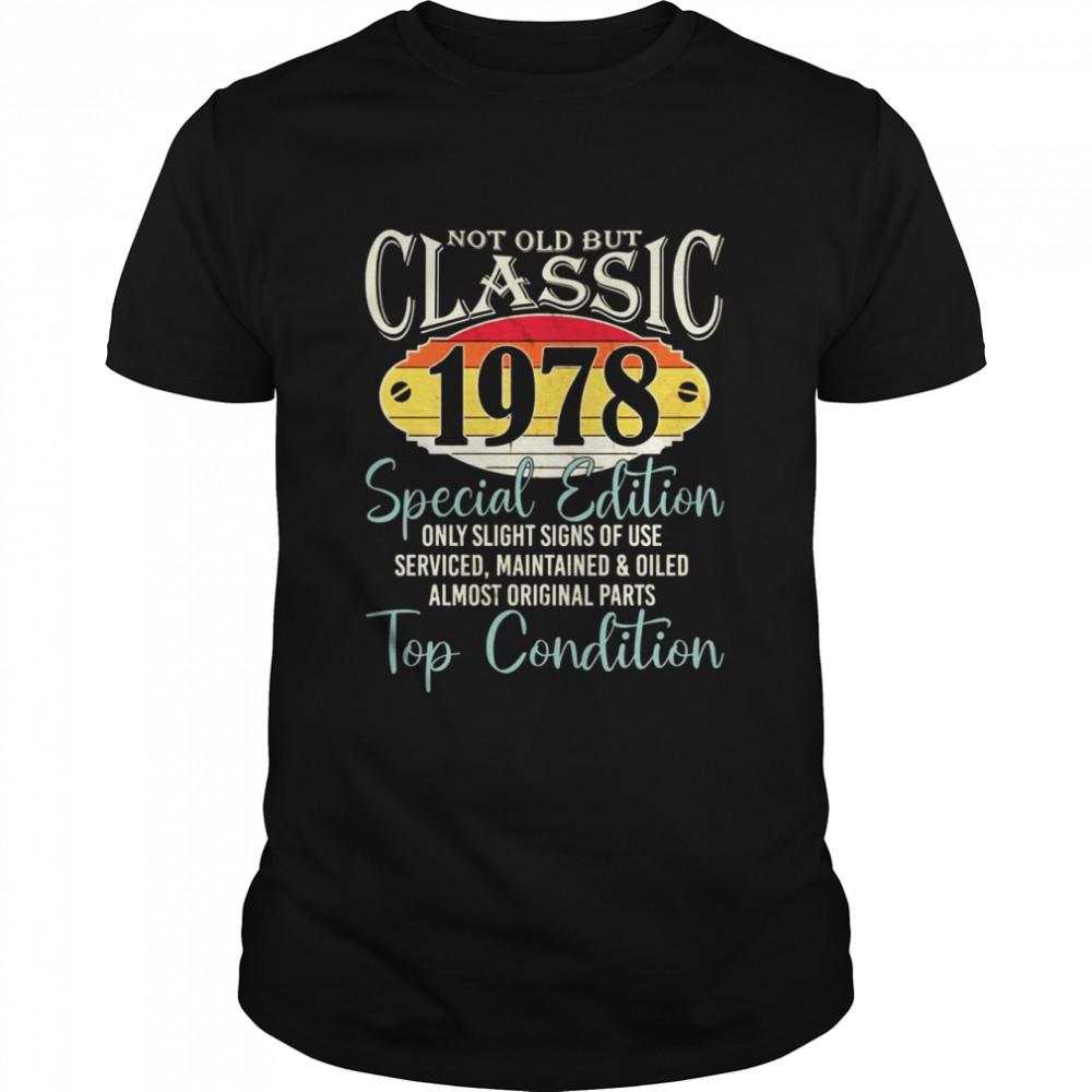 Not old but Classic born 1978 43 birthday shirt Classic Men's T-shirt