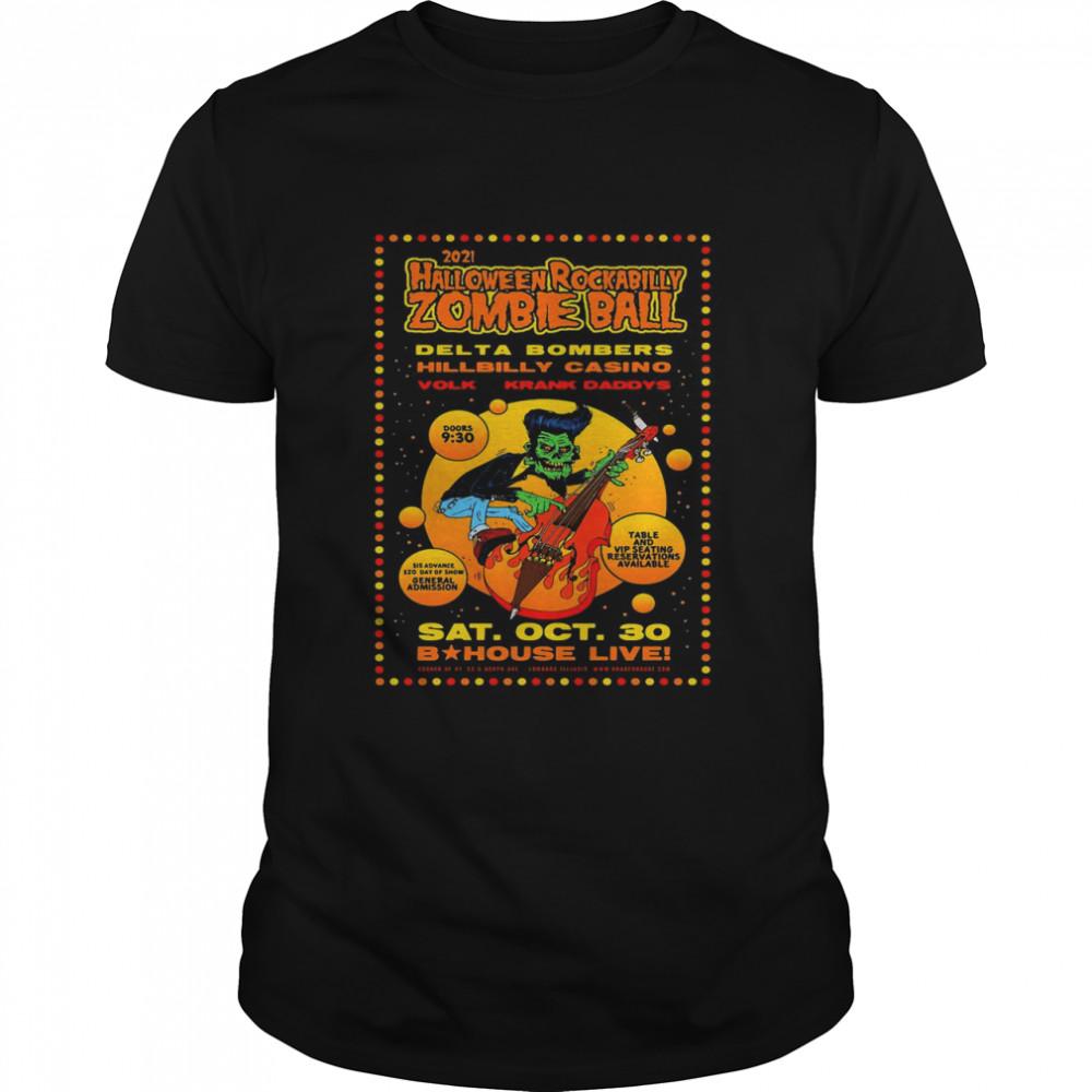 2021 Halloween Rockabilly Zombie Ball Delta Bombers Hillbilly Casino Volk Krank Daddies Sat Oct.30 Bauhaus Live T-shirt Classic Men's T-shirt