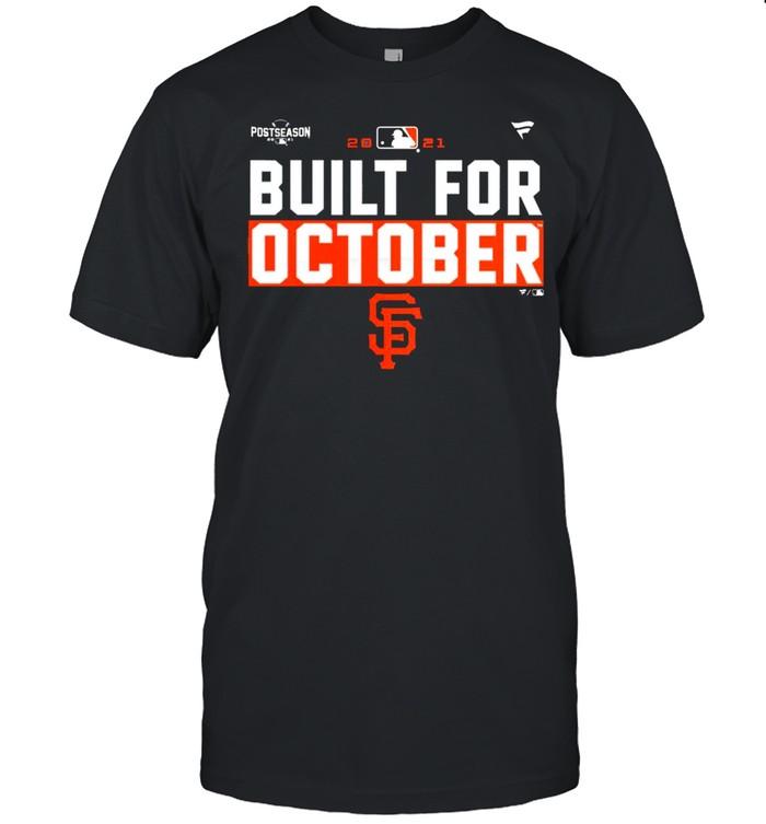 San Francisco Giants Built For October shirt