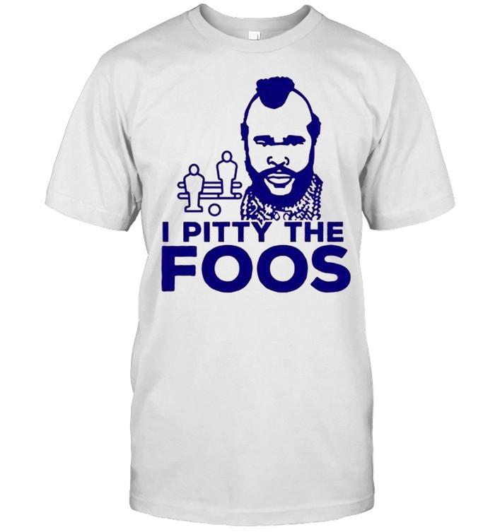 I Pitty The Foos Retro Foosball shirt