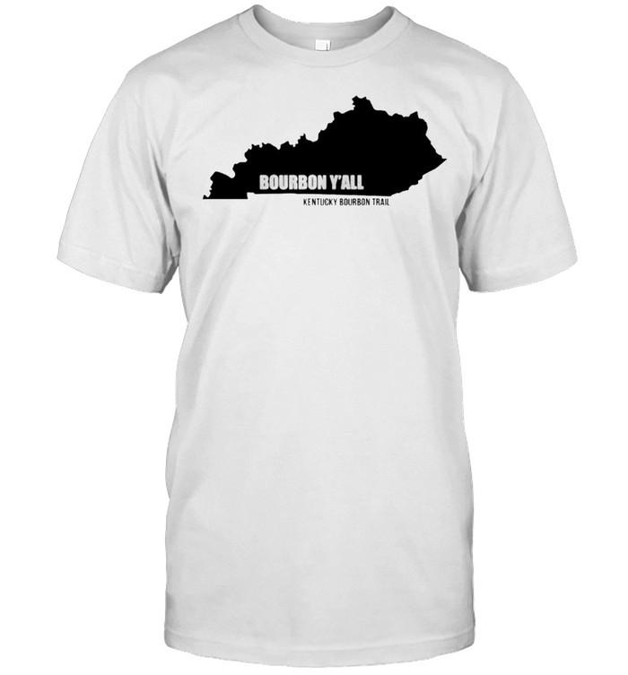 Kentucky bourbon trail bourbon y'all shirt