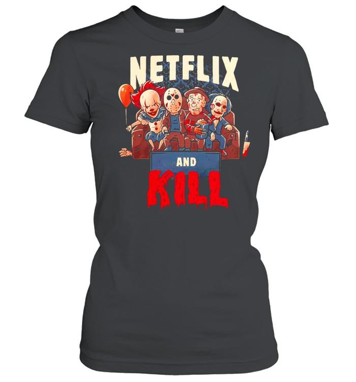 Netflix and kill Halloween shirt Classic Women's T-shirt