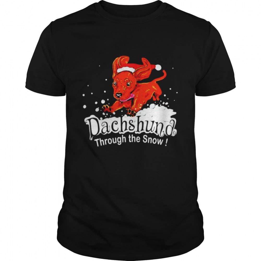 Dachshund through the snow Christmas shirt