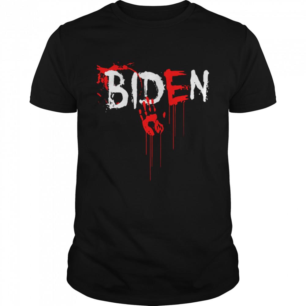 Biden Blood On His Hands T- Classic Men's T-shirt
