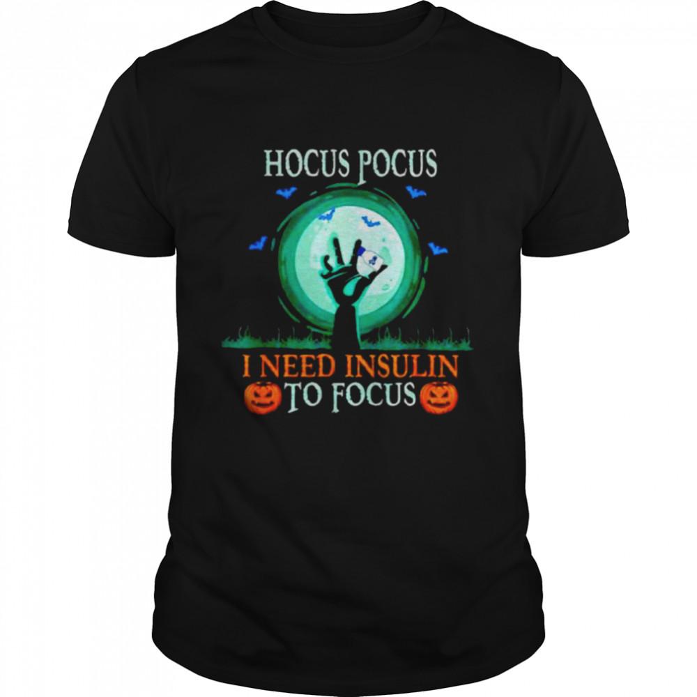hocus Pocus need insulin diabetes awareness halloween shirt Classic Men's T-shirt