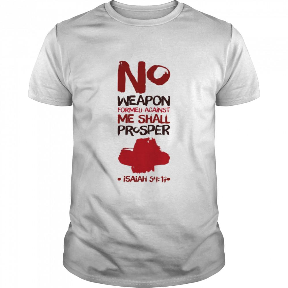 No Weapon Formed Against Me Shall Prosper T-shirt Classic Men's T-shirt